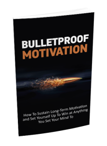 Bulletproof Motivation | eBooks | Health