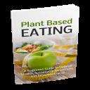 Plant Based Eating | eBooks | Health