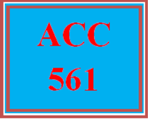 ACC 561 Week 5 Discussion | eBooks | Education