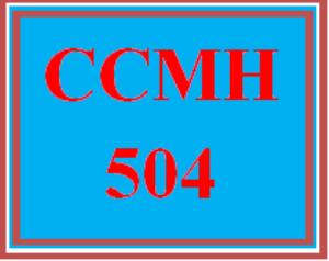 CCMH 504 Entire Course   eBooks   Education