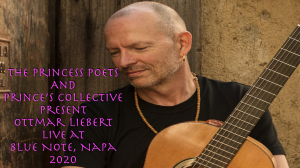 the princess poets and prince's collective present ottmar liebert live in napa 2020