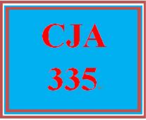 CJA 345 All Discussions | eBooks | Education