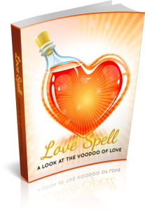 love spells a look at the voodoo  of love