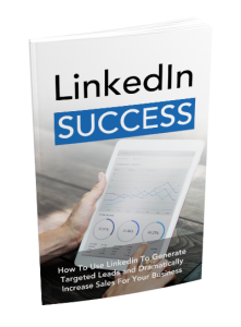 linkedin success |  how to use linkedin to generate sales