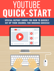 youtube quick start | set up youtube channel for success