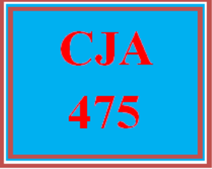 CJA 475 All Discussions | eBooks | Education