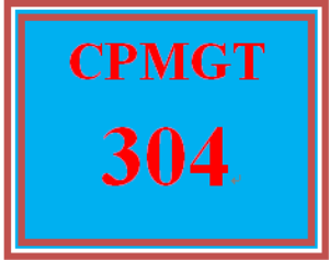 CPMGT 304 All Discussions | eBooks | Education