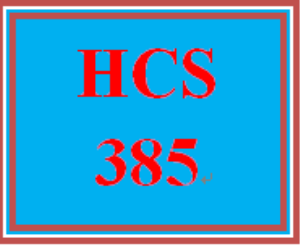 HCS 385 All Discussions | eBooks | Education
