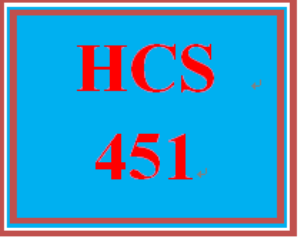HCS 451 All Discussions | eBooks | Education