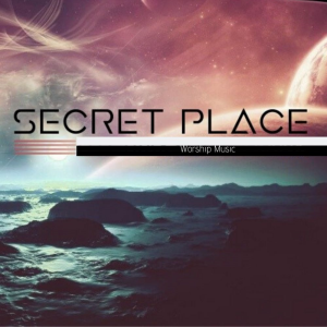 secret place / 1 hour worship music