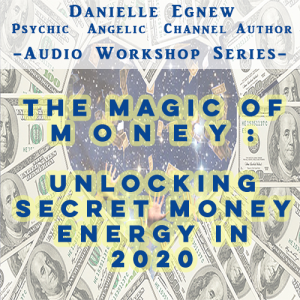 the magic of money: unlocking secret money energy in 2020