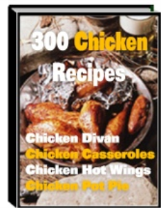 300 chicken recipes | eBooks | Food and Cooking