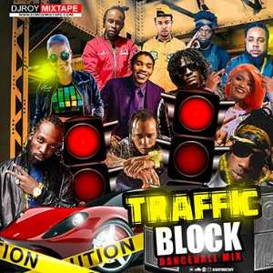 dj roy traffic block dancehall mix  2020