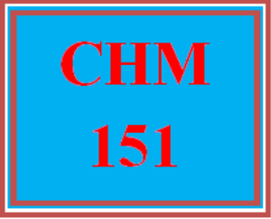 CHM 151 Week 1 Exercises in OpenStax Chemistry, Ch. 11-12 | eBooks | Education