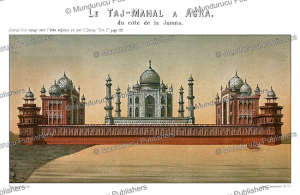 The Taj-Mahal at Agra, Daumont, 1867 | Photos and Images | Digital Art
