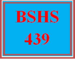 BSHS 439 Week 4 Week 4 Reading Summarization | eBooks | Education