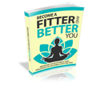 Become a Fiiter and Better You | eBooks | Health