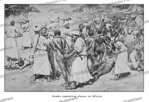 arabs capturing blacks for the slave market, lucy guiness, 1930