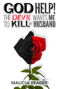 god help! the devil wants me to kill my husband
