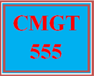 CMGT 555 All Discussions | eBooks | Education