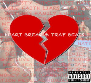 heartbreak & trapbeats