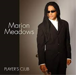 marion meadows-sweet grapes-soprano sax
