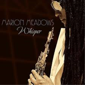 marion meadows-whisper-soprano sax