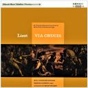 Franz Liszt: Via Crucis (1878-79, S53) - B.B.C. Northern Singers | Music | Classical