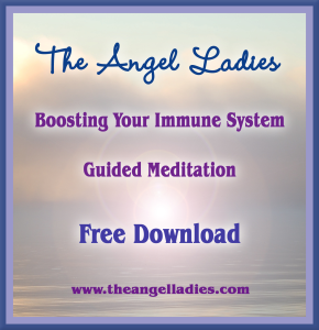 the angel ladies meditations: boosting your immune system