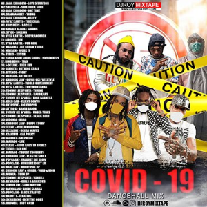 dj roy covid-19 bashment dancehall mix 2020