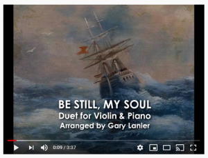 be still my soul for violin and piano, video for projection