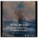 BE STILL MY SOUL for Violin and Piano, Video for projection | Music | Instrumental