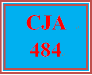 CJA 484 All Discussions | eBooks | Education