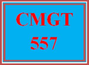 CMGT 557 Entire Course | eBooks | Education