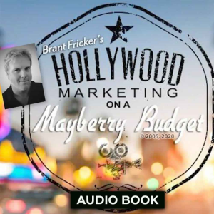 Hollywood Marketing On A Mayberry Budget Audio Book | Audio Books | Internet