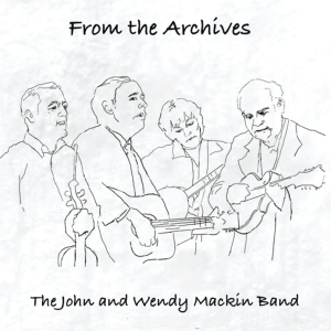 Patuxent CD-343 The John and Wendy Mackin Band - From the Archives | Music | Country