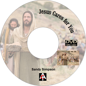 jesus cares for you (mp4)