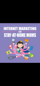 stay at home moms. internet marketing
