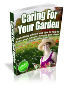 caring for your garden.