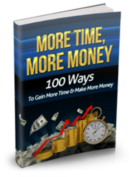 First Additional product image for - 100 Powerful Ways To Gain More Time And Make More Money