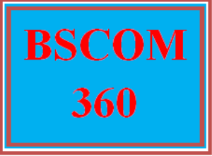 BSCOM 360 Wk 4 Team - Final Learning Team Outline and References | eBooks | Education