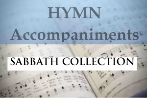 hymn accompaniments  volume 2 - the sabbath collection