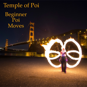 Beginner Moves Poi Series | Movies and Videos | Educational