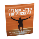 Get Motivated For Success | eBooks | Health
