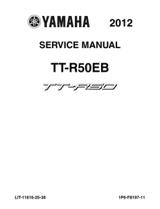 YAMAHA MOTORCYCLE TT-R50E  TT-R50EB Workshop & Repair manual   Documents and Forms   Manuals
