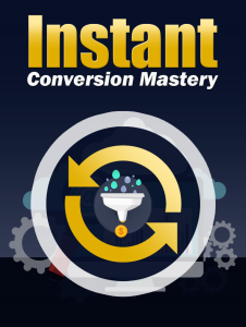instant conversion mastery