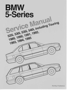 bentley e34 bmw service manual ( 1989 - 1995 )