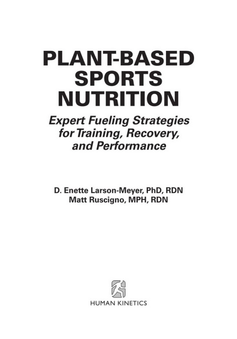 First Additional product image for - Plant-based sports nutrition : expert fueling strategies for traininerformanceg, recovery, and performance