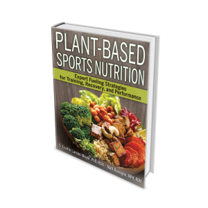 plant-based sports nutrition : expert fueling strategies for traininerformanceg, recovery, and performance
