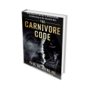 The Carnivore Code: Unlocking the Secrets to Optimal Health by Returning to Our Ancestral Diet | eBooks | Health